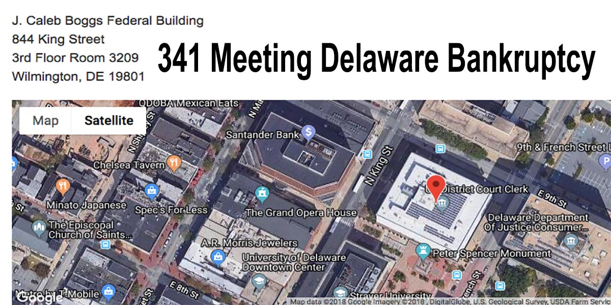 341 Meeting Delaware Bankruptcy Is In Wilmington