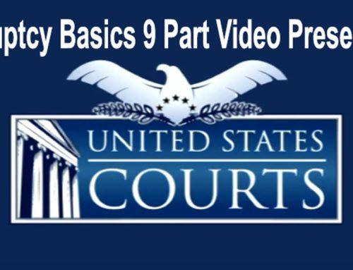 Bankruptcy Basics 9 Part Video Presentation